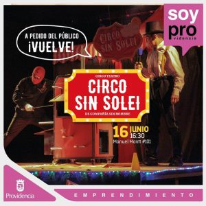Circo Sin Soleil En Hub Providencia
